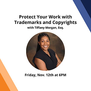 Protect Your Work with Trademarks and Copyrights